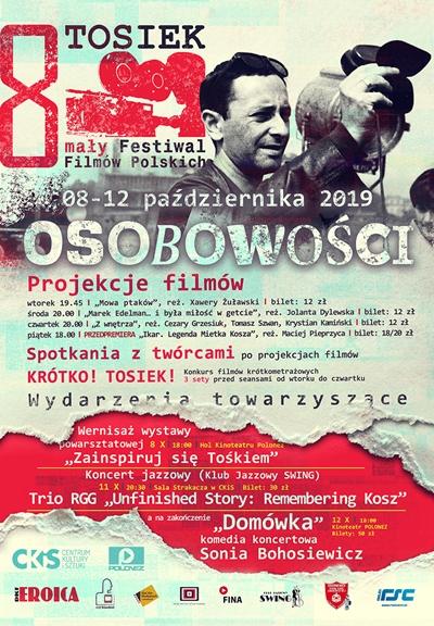 8. mały Festiwal Filmów Polskich TOSIEK | 08 – 12 października 2019 roku
